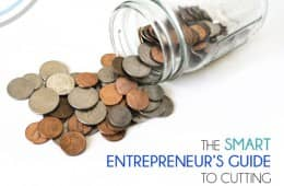 The Smart Entrepreneurs Guide To Cutting Costs
