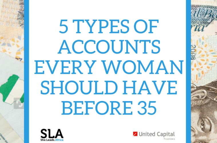 5 Types of Money Accounts Every Woman Should Have Before 35