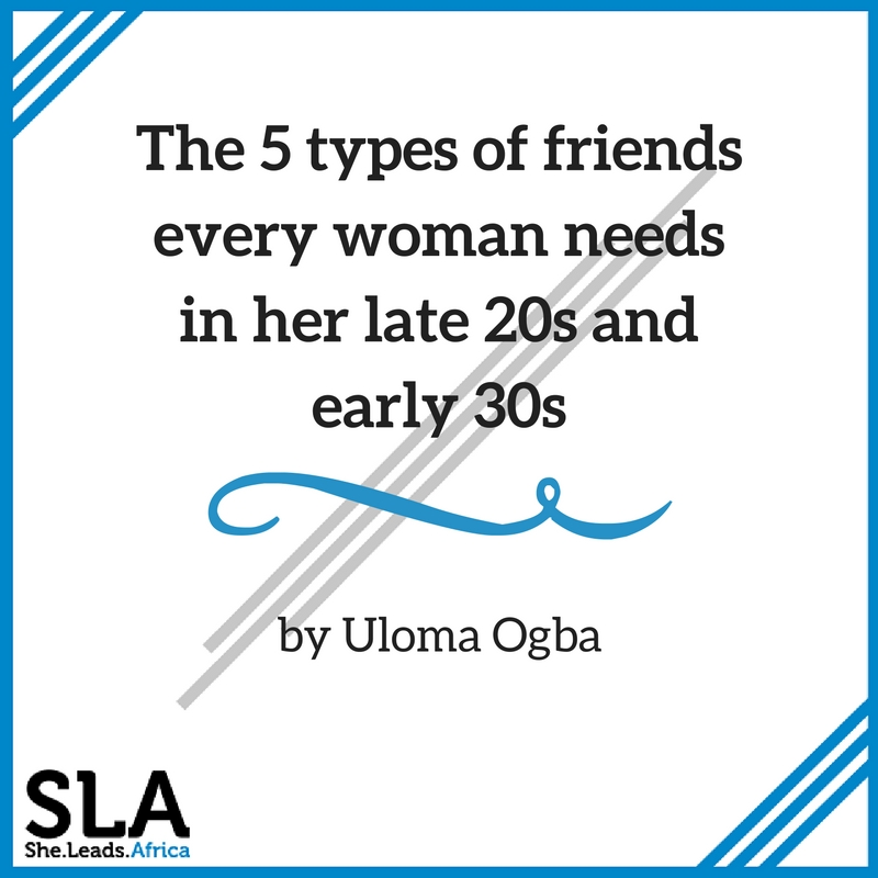 the-5-types-of-friends-every-woman-needs-in-her-late-20s-and-early-30s